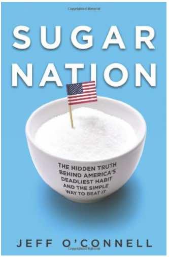 Sugar Nation: The Hidden Truth Behind America's Deadliest Habit